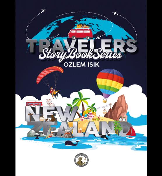 New Zealand Travelers Story Book Series - Ozlem Isik