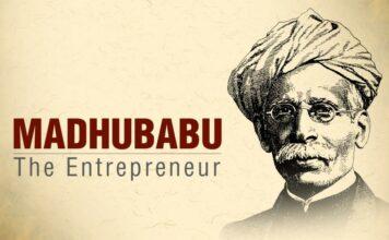 Madhubabu the entrepreneur