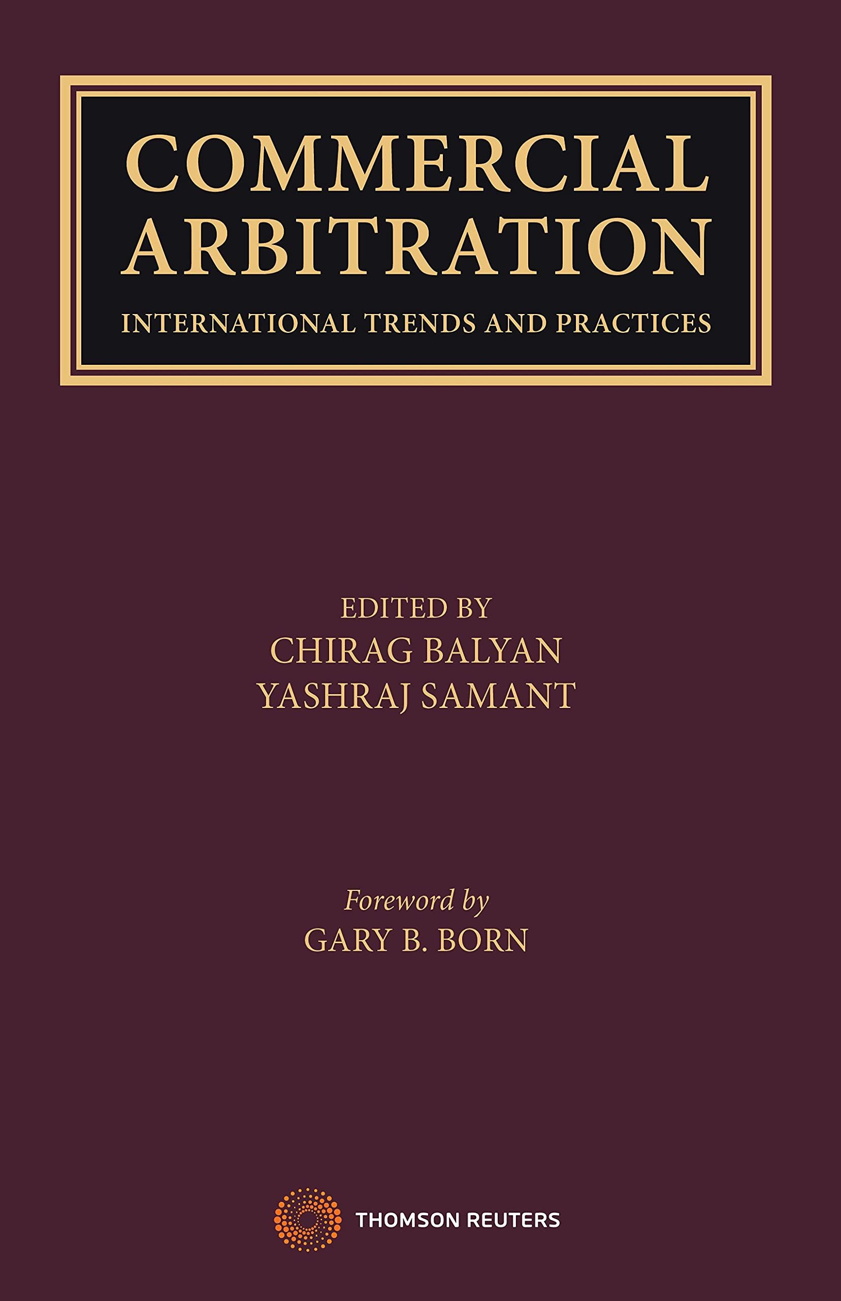 Commercial Arbitration International Trends and Practices
