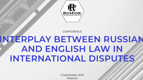 Interplay between Russian and English Law in international disputes