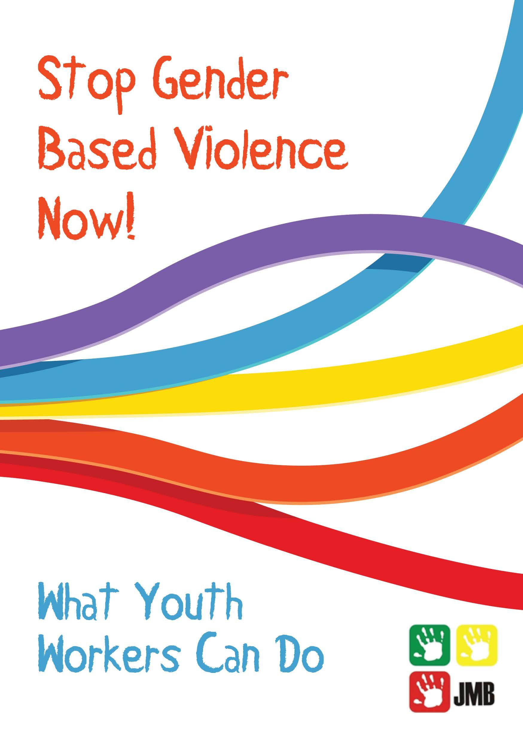 Stop Gender Based Violence Now Publication
