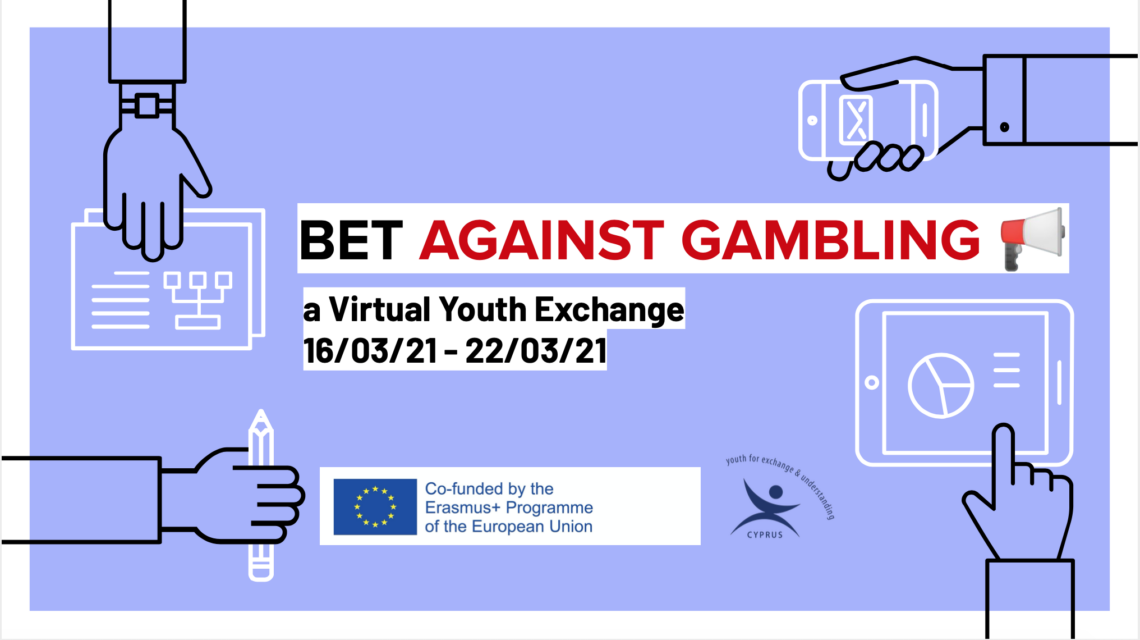Boost, Empower and Teach Against Gambling virtual youth exchange – YEU Cyprus