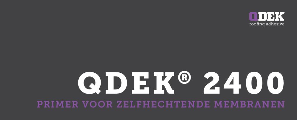 Wilt u uw dakbedekkingstoepassingen versnellen? - QDEK 2400 Spray Primer kan u daarbij helpen!