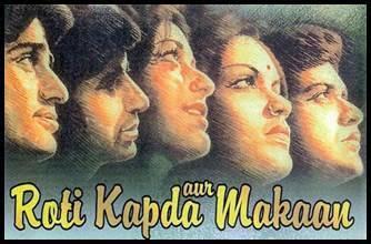 Roti Kapda Aur Makaan Bollywood Movie