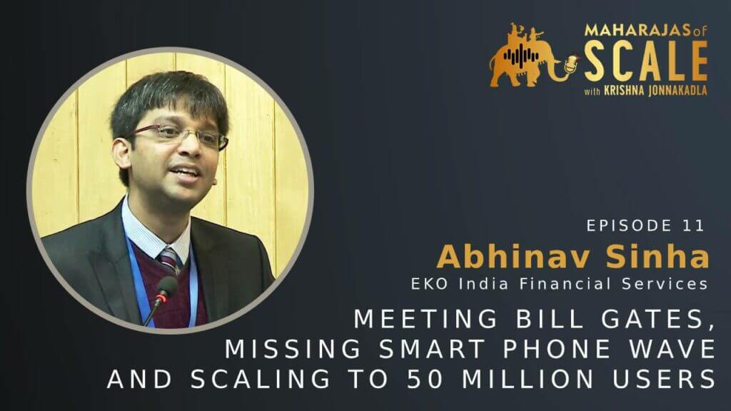 Cover Image for Episode 11: Abhinav Sinha on Maharajas of Scale