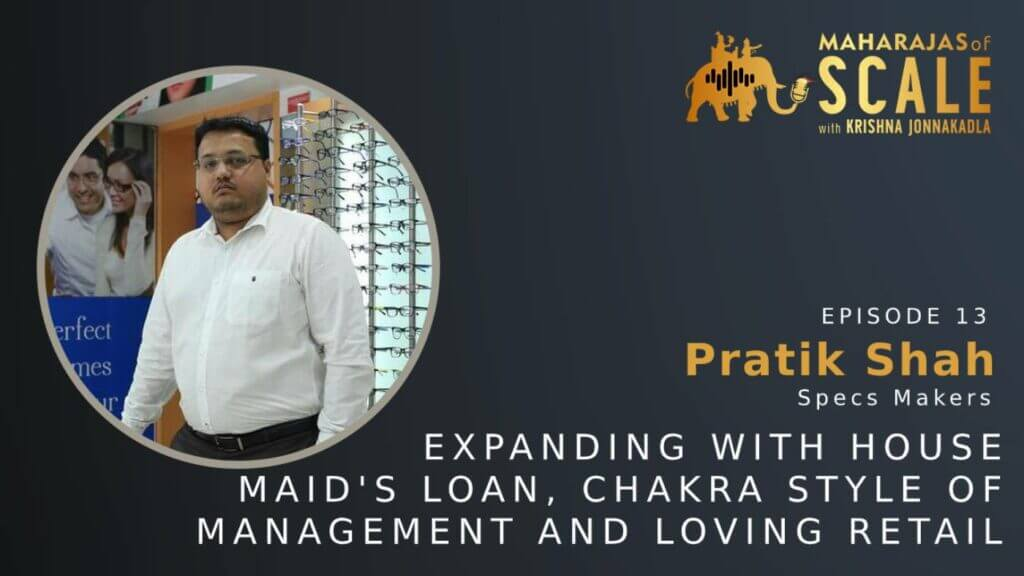 Cover Image For Episode 13: Pratik of Specsmakers: Scaling with Chakra Management Style