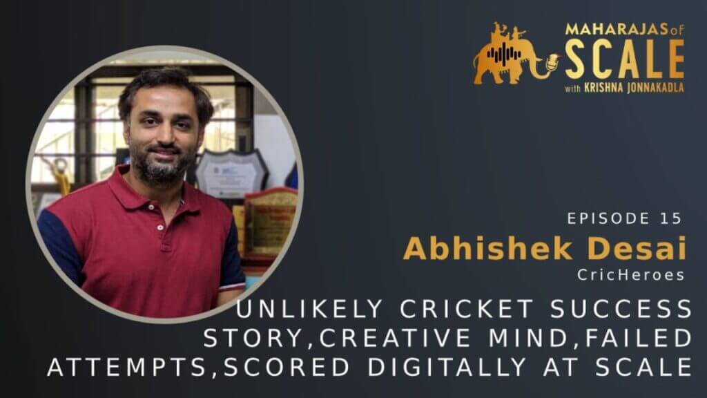 Cover Image for Episode 15: Abhishek of Cricheroes: Unlikely Cricket Success Story