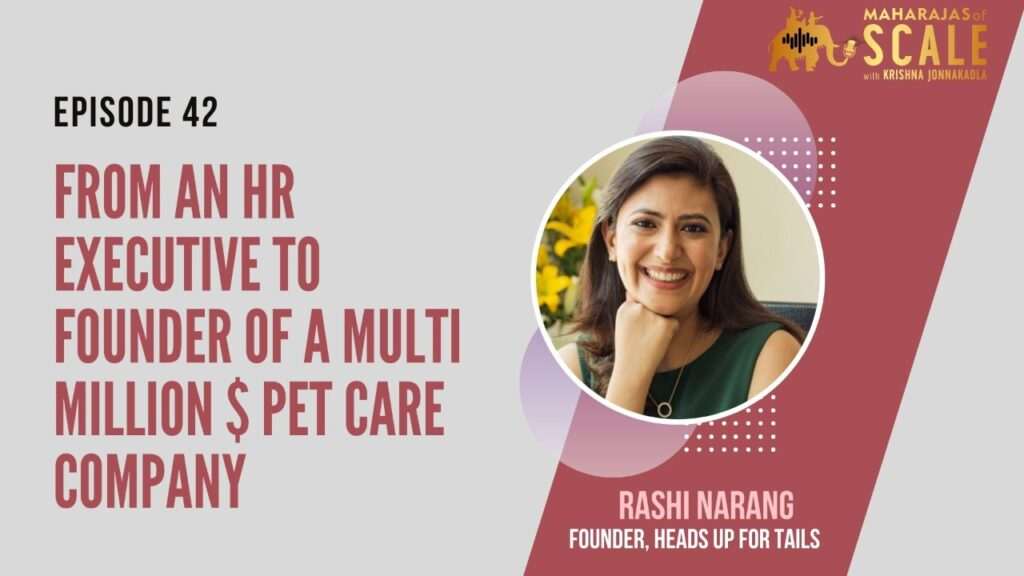Cover Image For Episode 42: How Unconditional Love For Pets Led This Maharani To Scale Huge- Heads Up For Tails Rashi Narang Talks Problem Solving For Pets
