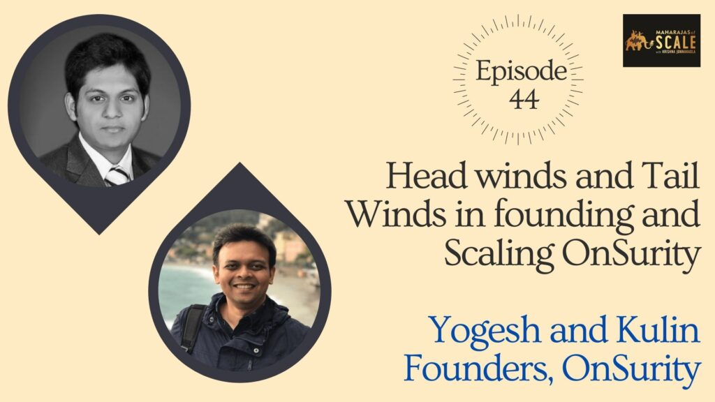 Title Image for Ep.44 - Yogesh and Kulin of OnSurity