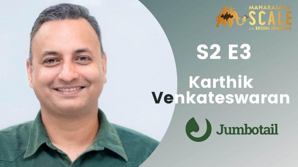 Karthik Venkateswaran of Jumbotail - Title Image