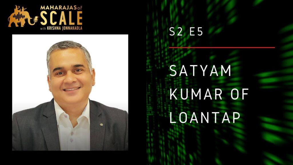Episode Title Image for LoanTap's Satyam Kumar
