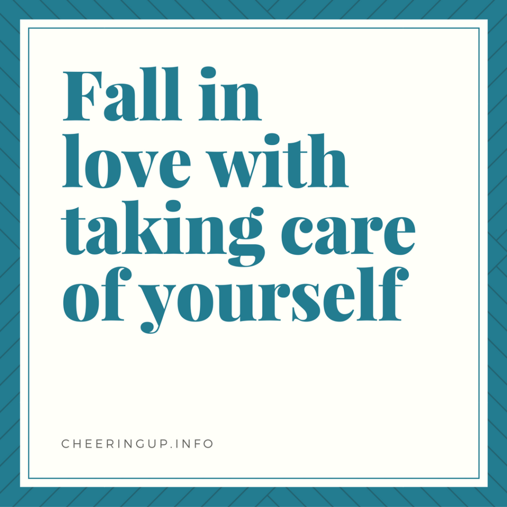 Love Taking Care Of Yourself