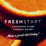 Make a career fresh start today tips advice support