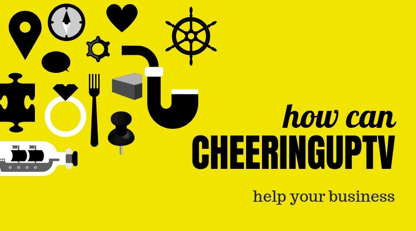 How Can CheeringupTV Help Your Business Grow Faster In UK Longer