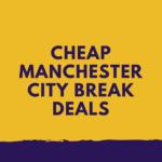 Manchester City Breaks