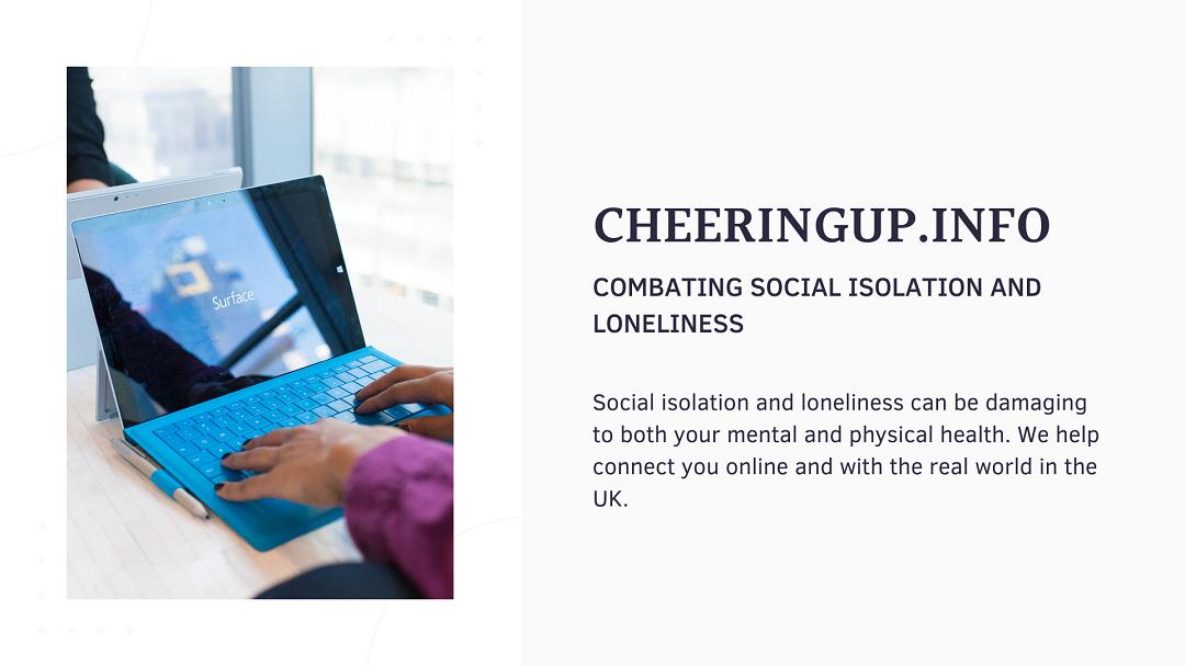 Combat Social Isolation With CheeringupInfo