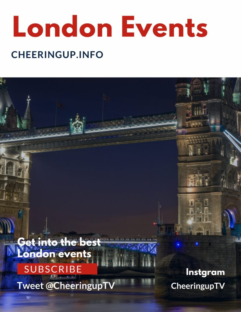 Get into the best London events