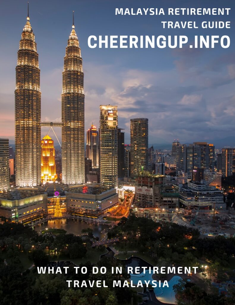 What to do in retirement travel Malaysia
