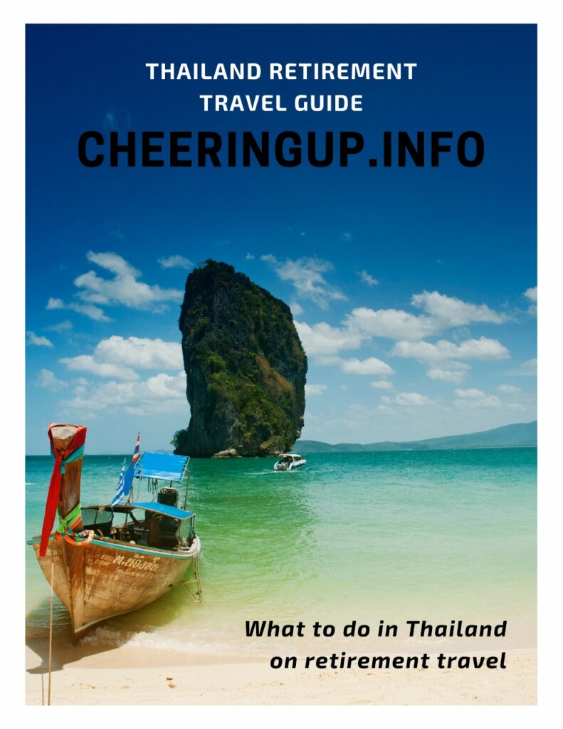 What to do in Thailand on retirement travel