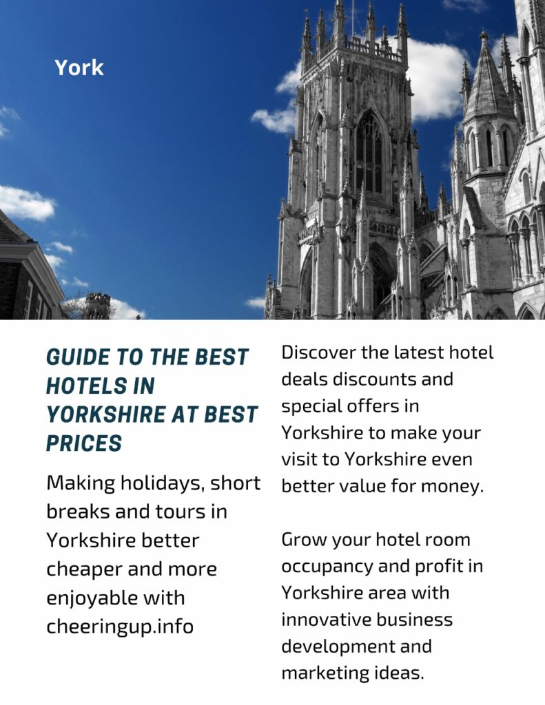 Guide to the best hotels in Yorkshire at best prices