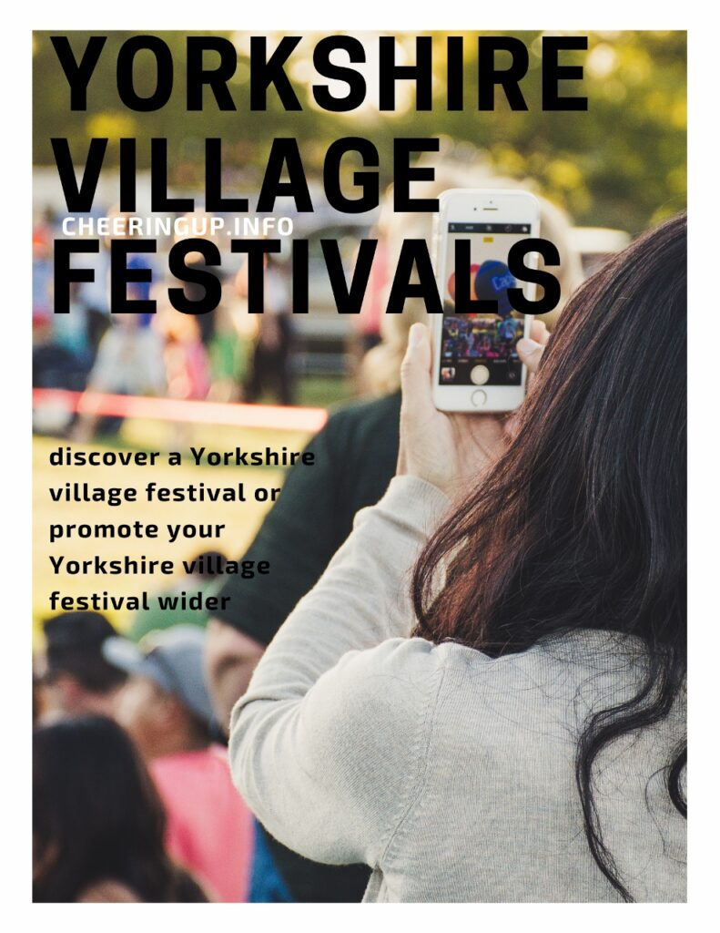Discover a Yorkshire village festival or promote your Yorkshire village festival wider