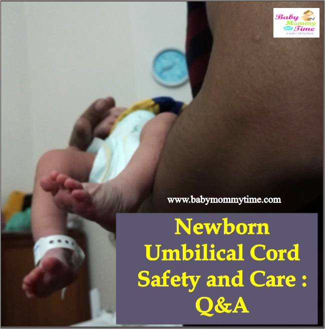 Newborn Umbilical Cord Stump Safety and Care : Q&A