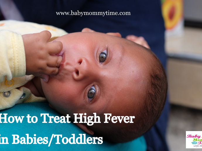 How to Treat High Fever in Babies/Toddlers