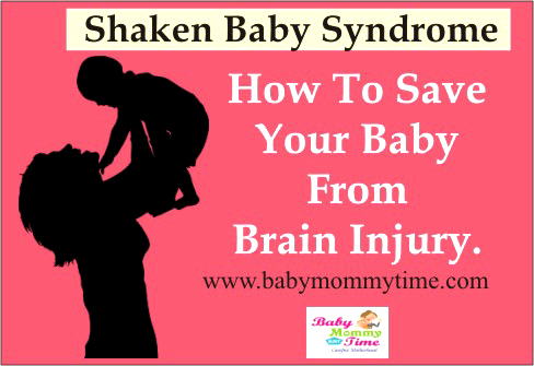 Shaken Baby Syndrome : How to Save your Baby from Brain Injury.