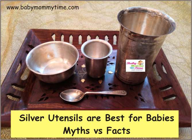 Silver Utensils are Best for Babies: Myths vs Facts