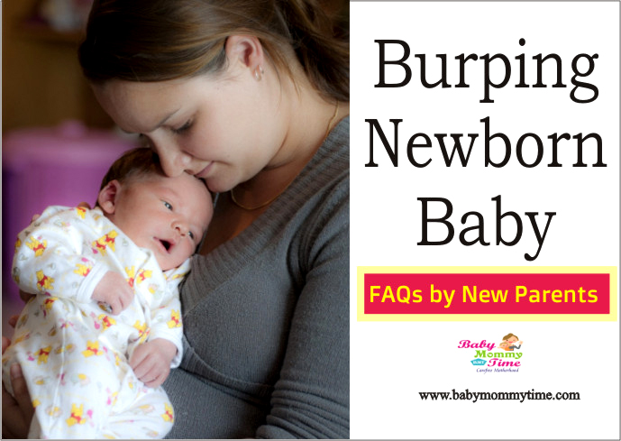 Burping Newborn Baby: Frequently Asked Questions by New Parents