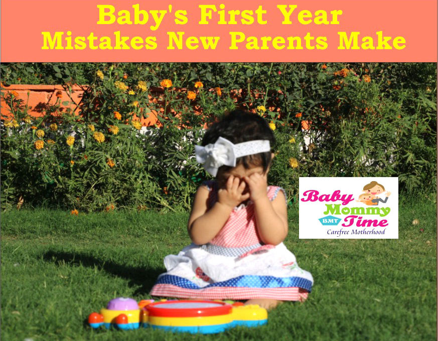 Baby's First Year : Mistakes New Parents Make