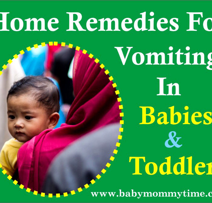 Vomiting in Babies and Toddler : Home Remedy, Cause and Symptoms