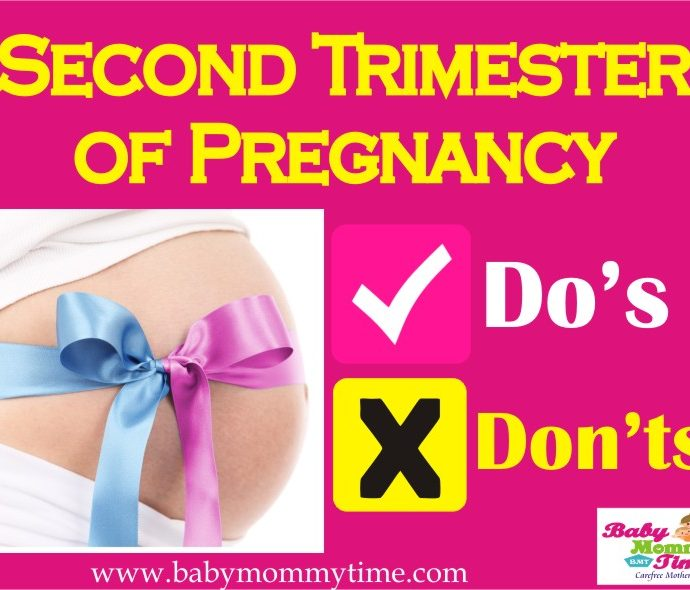 Do's and Don'ts: Second Trimester of Pregnancy