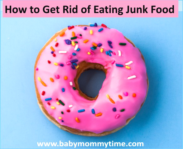 How to Get Rid of Eating Junk Food