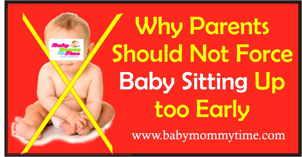 Why Parents Should Not Force Baby Sitting Up too Early