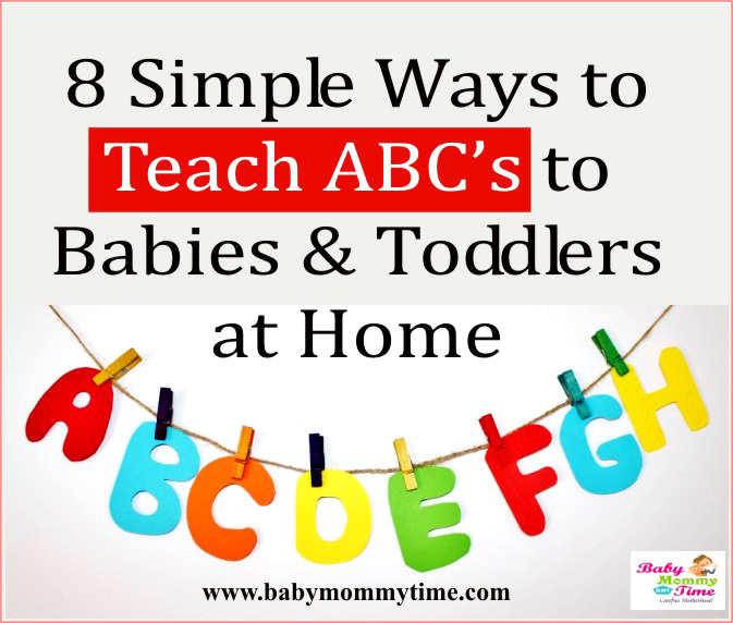 8 Simple Ways to Teach ABC to Babies & Toddlers