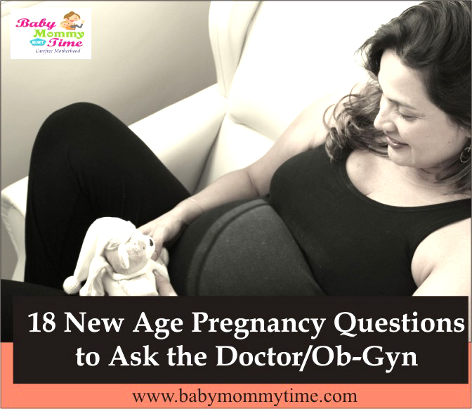 18 New Age Pregnancy Questions to Ask the Doctor/Ob-Gyn (Prenatal Visit)