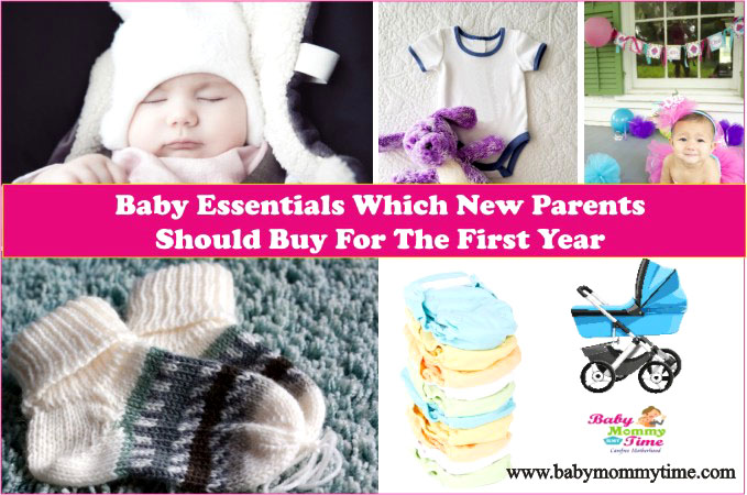 Baby Essentials which New Parents Must Buy for the First Year