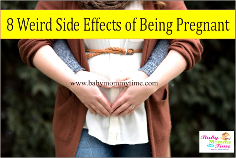 8 Weird Side Effects of Being Pregnant