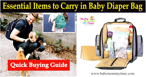 Quick Buying Guide for Essential Items to Carry in Baby Diaper Bag
