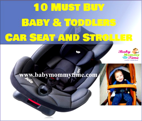 10 Must Buy Baby & Toddlers Car Seat and Stroller