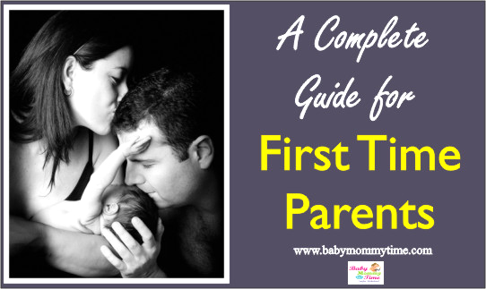 A Complete Guide for First Time Parents