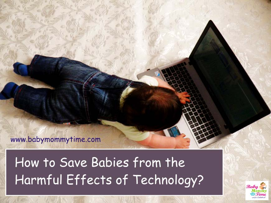 How to Save Babies from the Harmful Effects of Technology