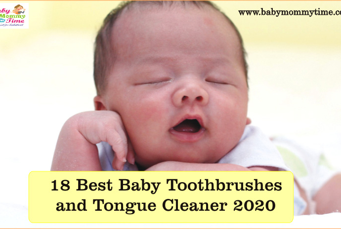 18 Best Baby Toothbrushes and Tongue Cleaner 2020