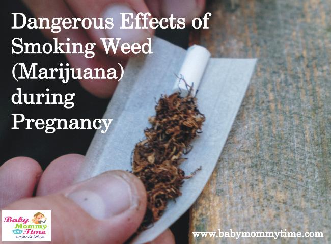 Dangerous Effects of Smoking Weed (Marijuana) during Pregnancy