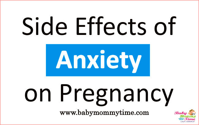 Side Effects of Anxiety on Pregnancy