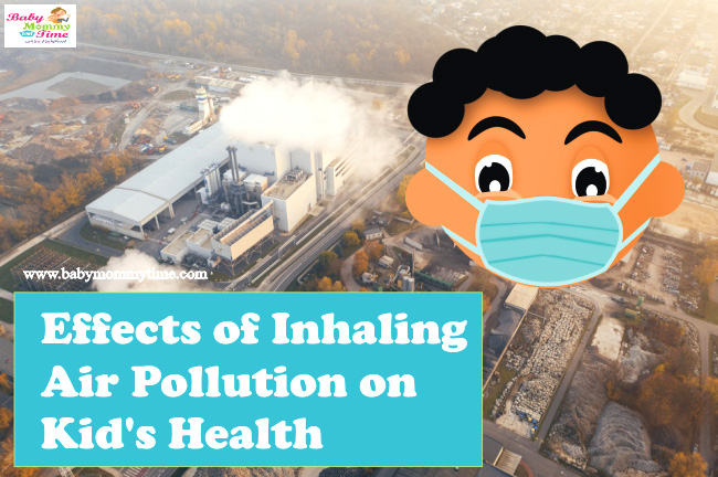 Effects of Inhaling Air Pollution on Kid's Health