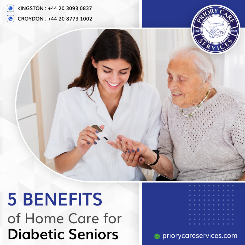 Top 5 Benefits of Home Care for Elderly Seniors Living with Diabetes