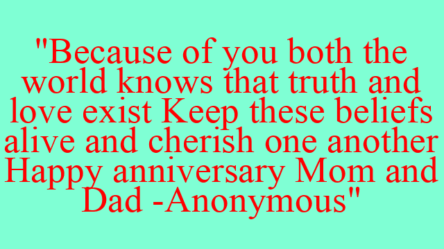 Happy anniversary mom and dad from daughter