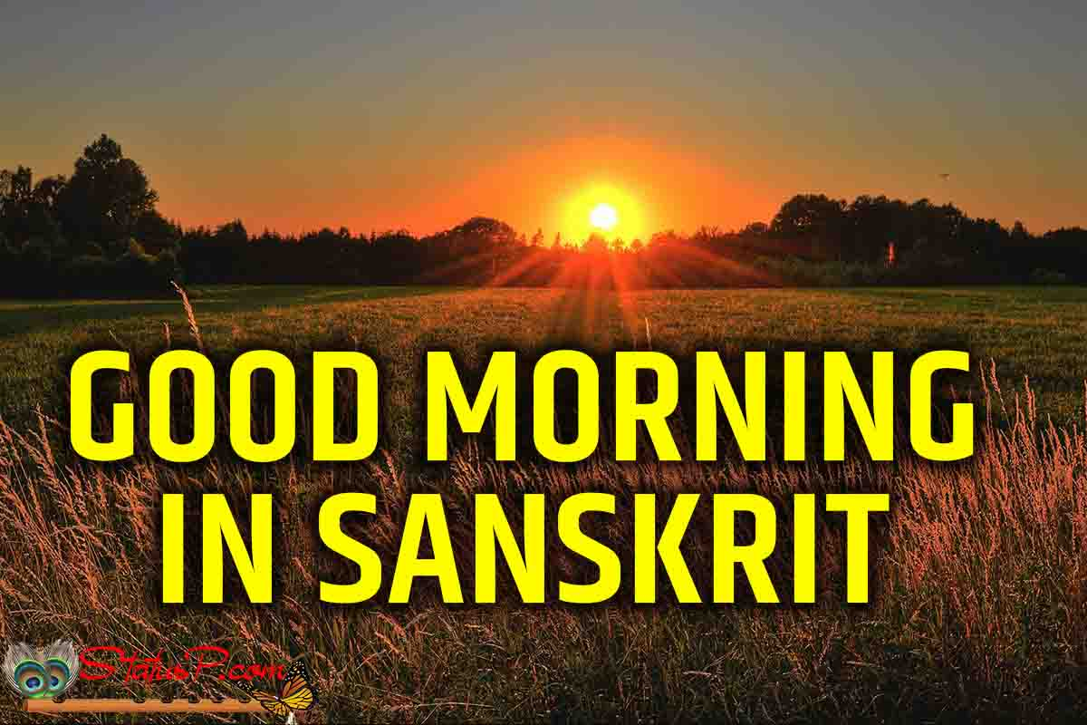 good morning sanskrit